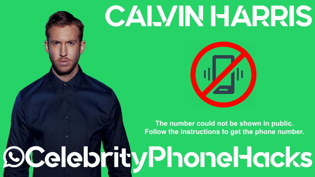 calvin harris real phone number revealed in pubic by hacker