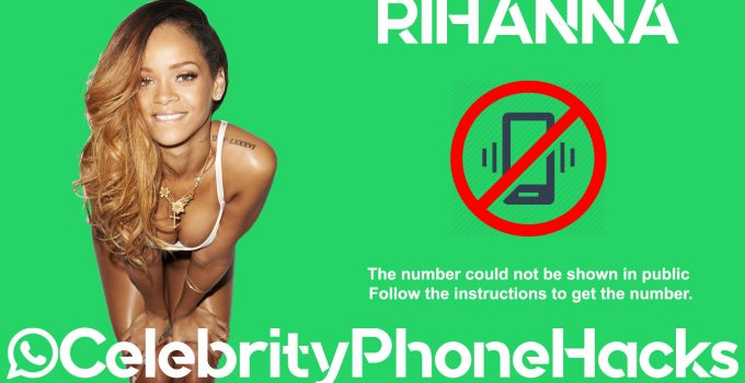 rihanna phone number real leaked hacked whatsapp contact celebrity