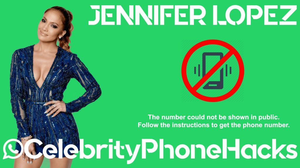jennifer lopez real phone number 2019 leaked in public by hacker
