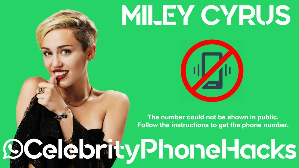 miley cyrus real phone number 2019 whatsapp hacked leaked