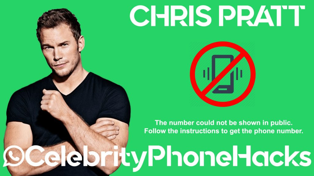 what is chris pratt real phone number 2019 celebrityphonehacks