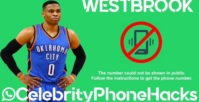what is russell westbrook phone number nba 2019 now public