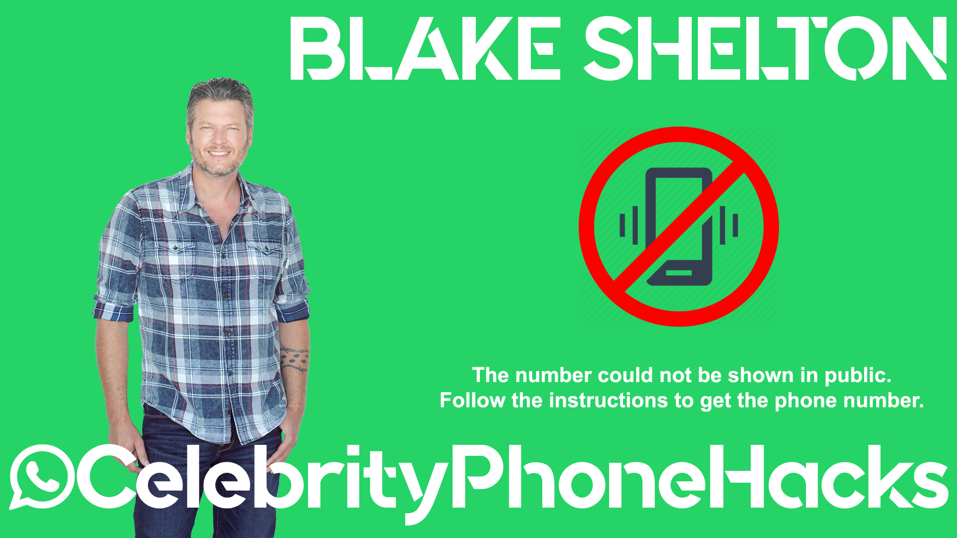 Blake Shelton real phone number 2019 whatsapp hacked leaked