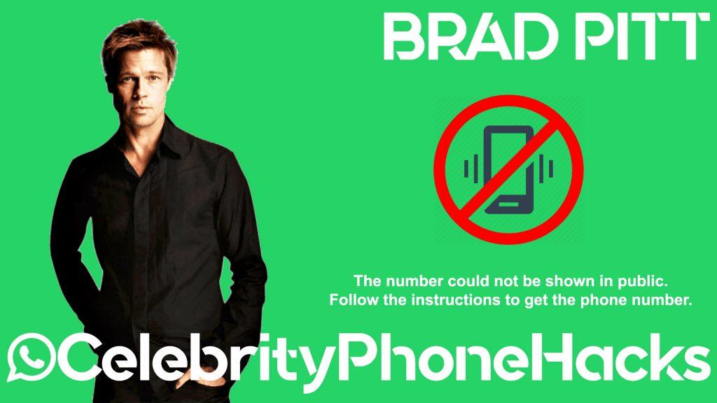 Brad Pitt real phone number 2019 whatsapp hacked leaked