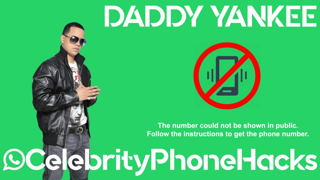 Daddy Yankee real phone number 2019 whatsapp hacked leaked