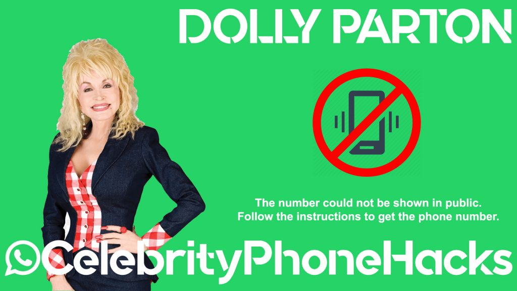 Dolly Parton real phone number 2019 whatsapp hacked leaked