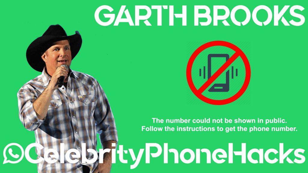 Garth Brooks real phone number 2019 whatsapp hacked leaked