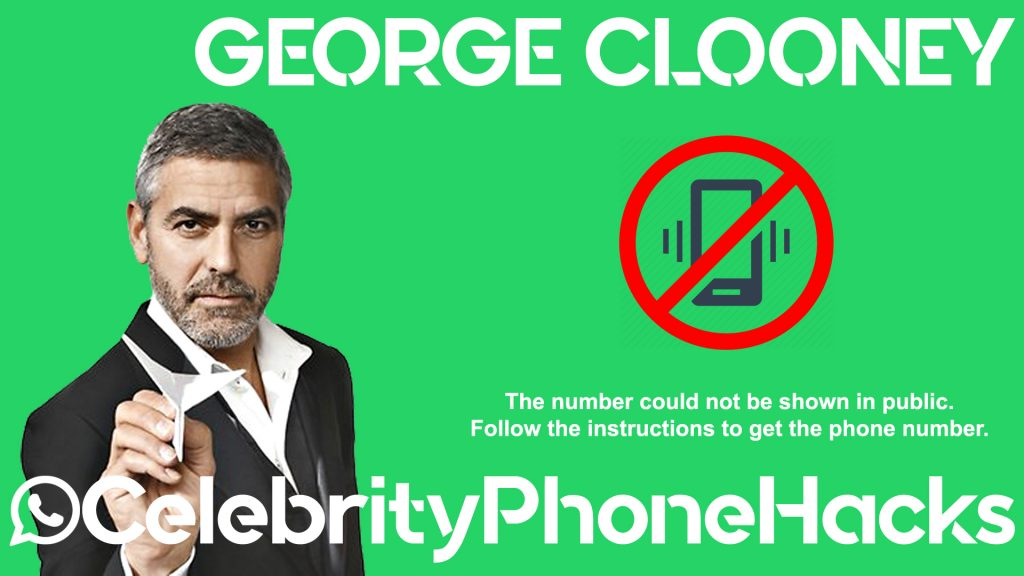George Clooney real phone number 2019 whatsapp hacked leacked