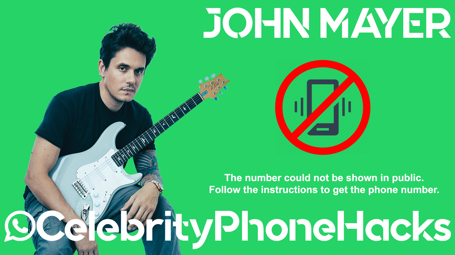 John Mayer real phone number 2019 whatsapp hacked leaked