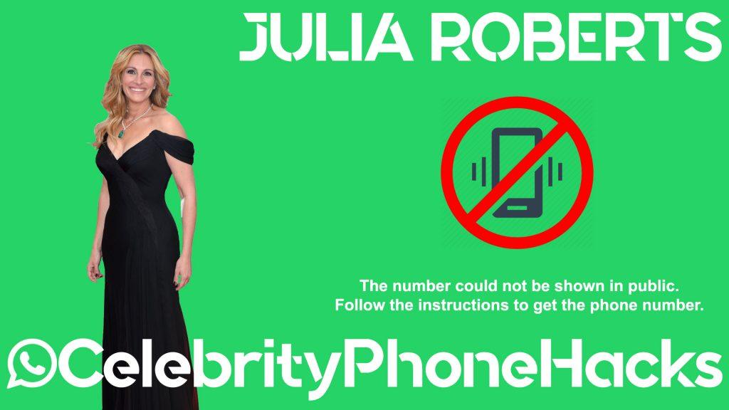 Julia Roberts real phone number 2019 whatsapp hacked leaked