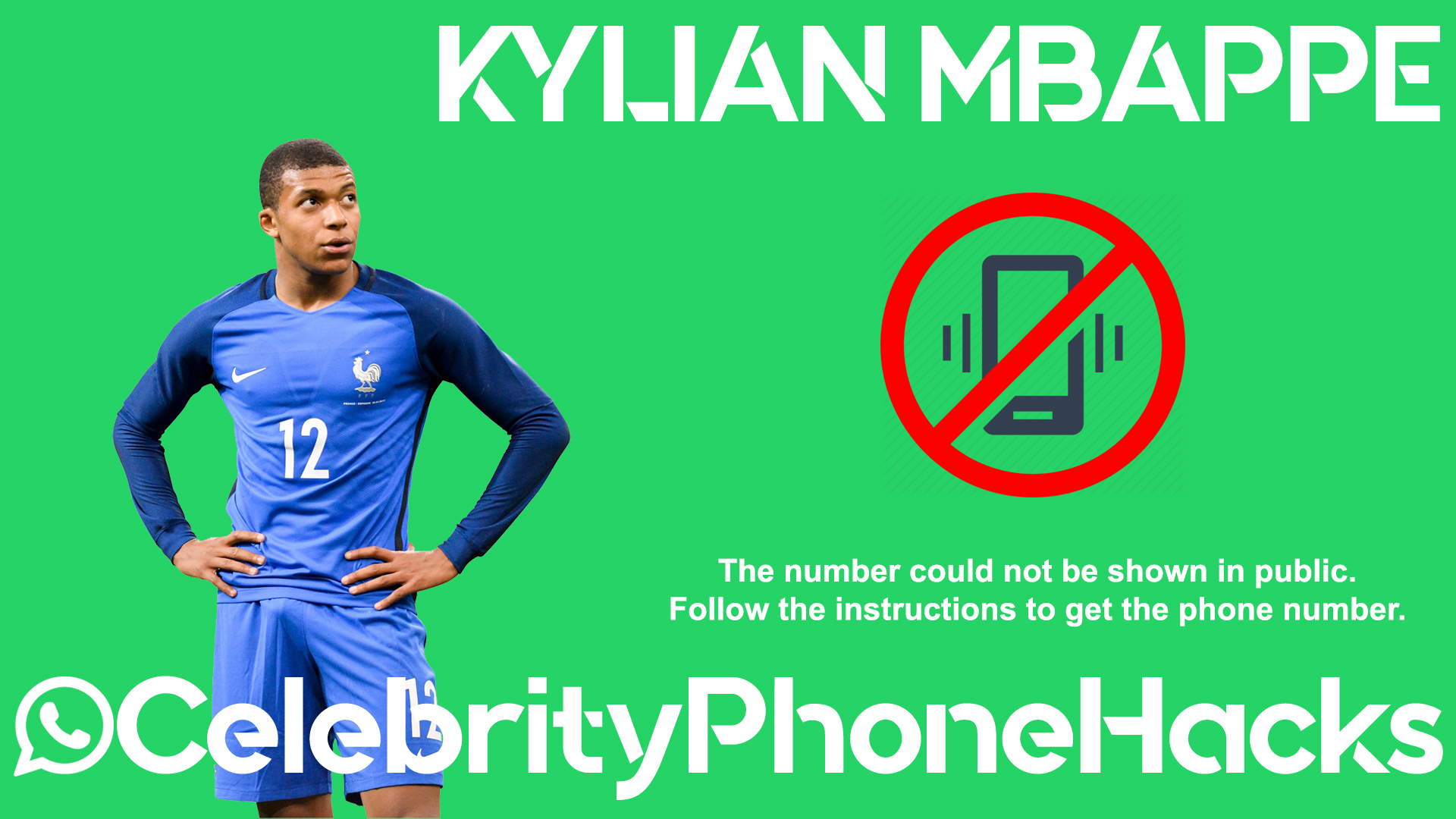 Kylian Mbappe real phone number 2019 whatsapp hacked leaked