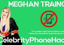 Meghan Trainor real phone number 2019 whatsapp hacked leaked