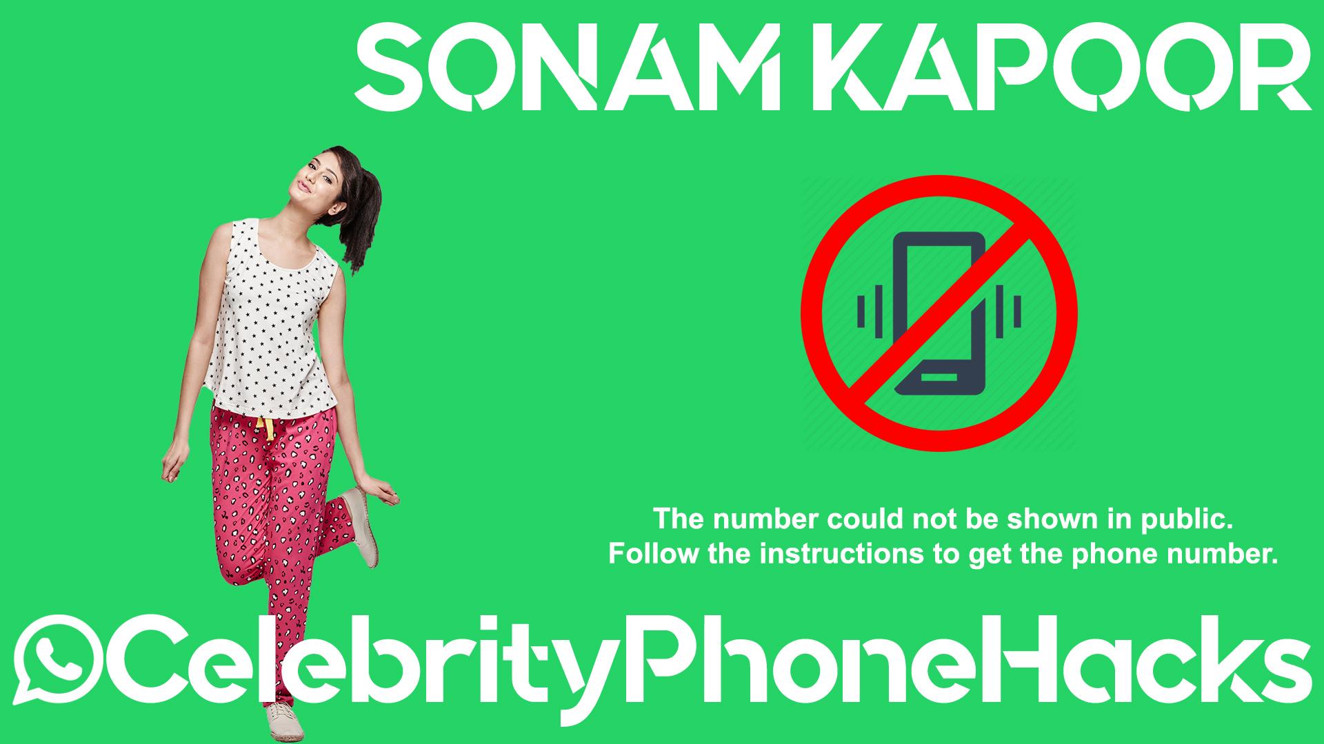 Sonam Kapoor real phone number 2019 whatsapp hacked leaked