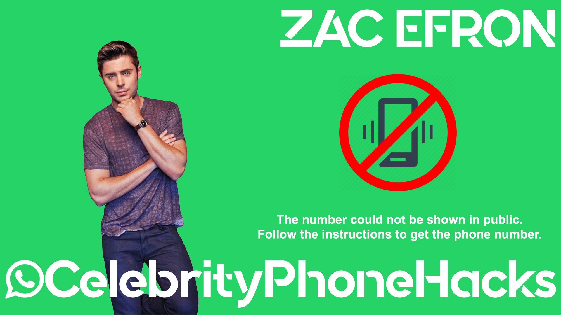 Zac Efron real phone number 2019 whatsapp hacked leaked