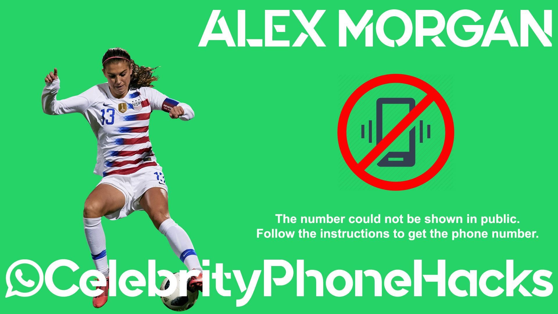 Alex Morgan real phone number 2019 whatsapp hacked leaked