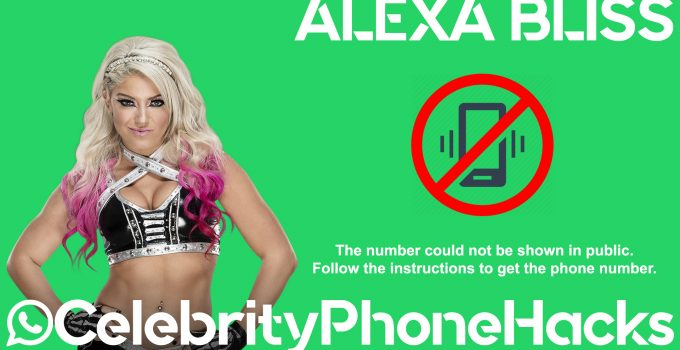 Alexa Bliss real phone number 2019 whatsapp hacked leaked