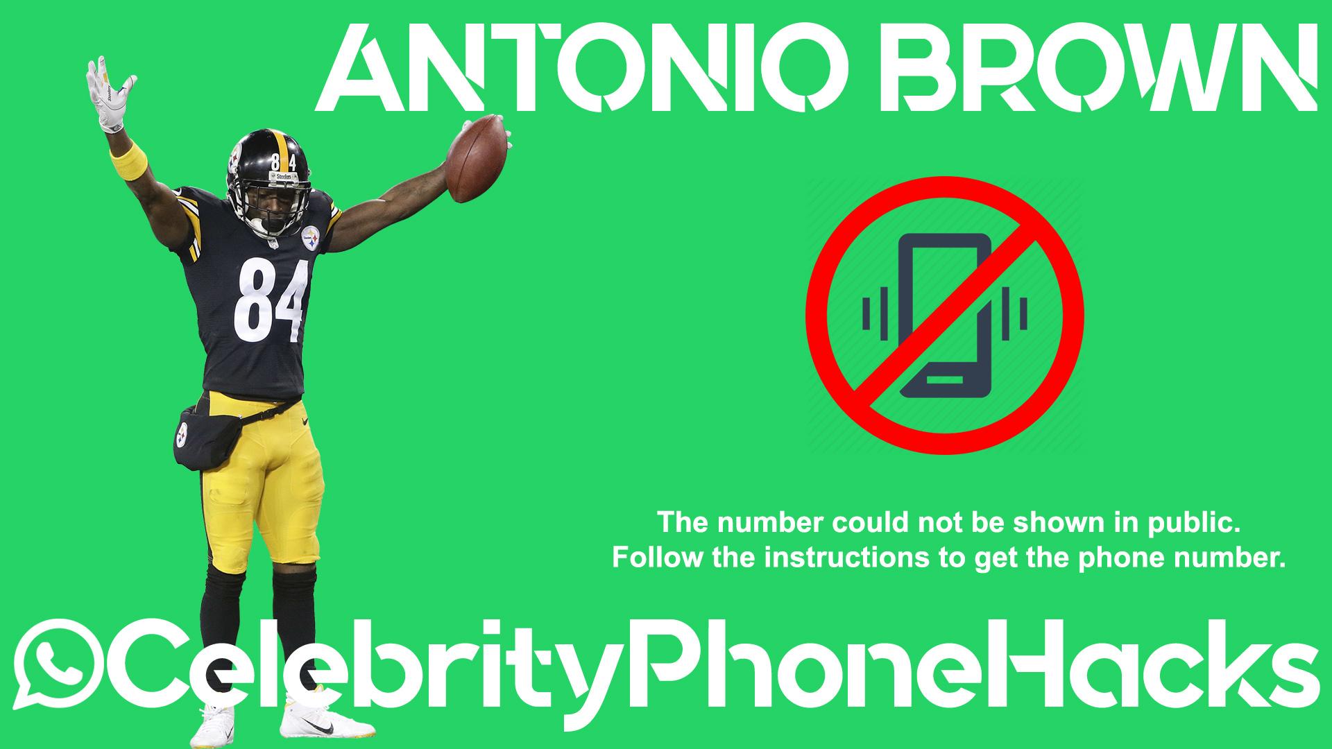 Antonio Brown real phone number 2019 whatsapp hacked leaked