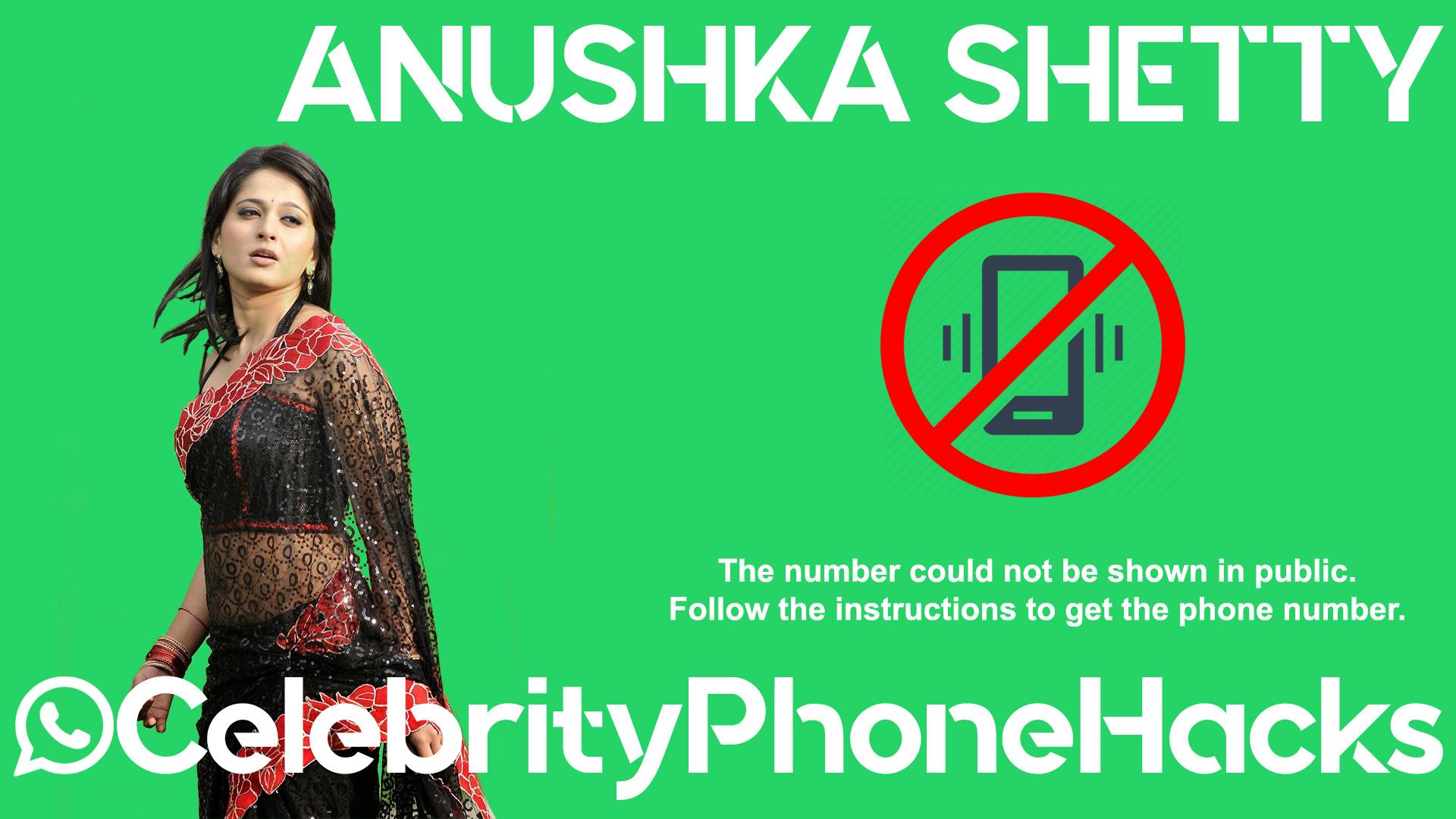 Anushka Shetty real phone number 2019 whatsapp hacked leaked
