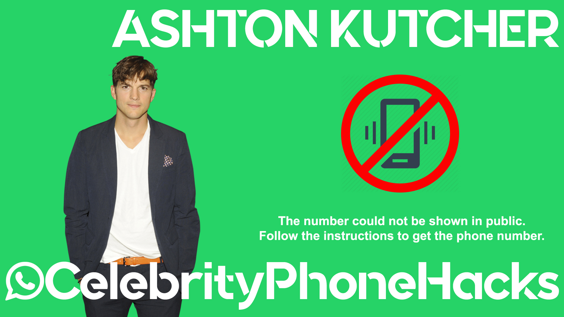 Ashton Kutcher real phone number 2019 whatsapp hacked leaked