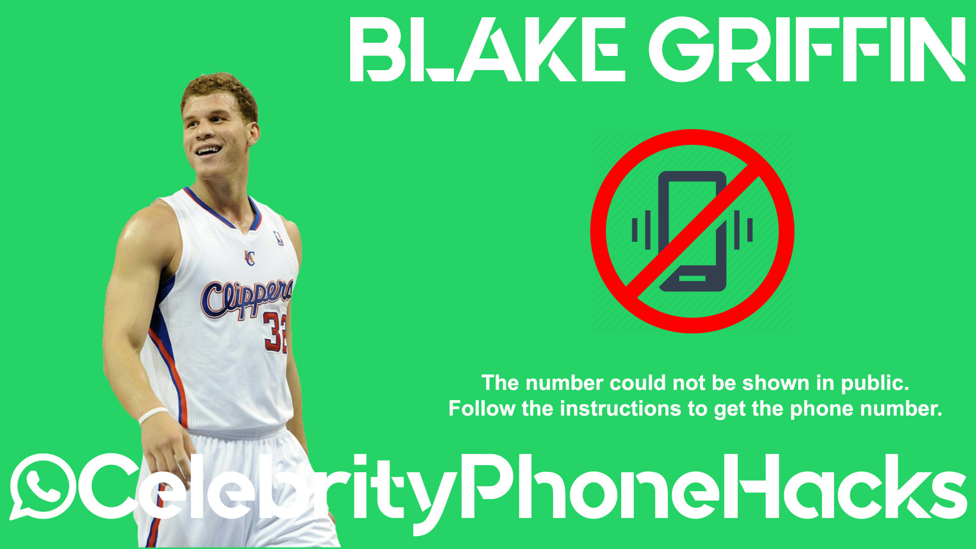 Blake Griffin real phone number 2019 whatsapp hacked leaked