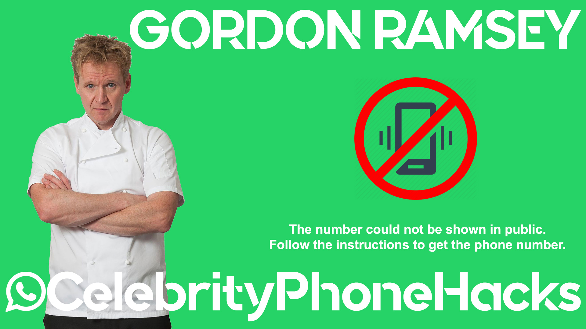 Gordon Ramsey real phone number 2019 whatsapp hacked leaked