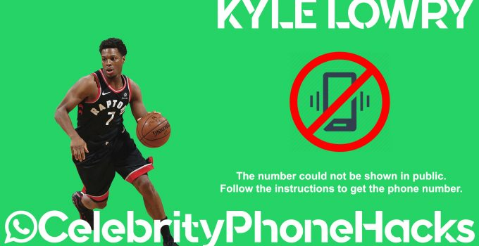 Kyle Lowry real phone number 2019 whatsapp hacked leaked