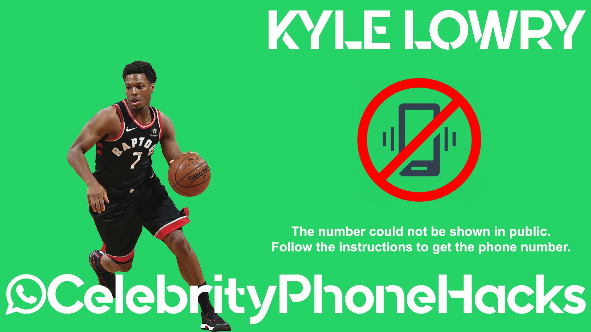 Kyle Lowry real phone number 2019 whatsapp hacked leaked