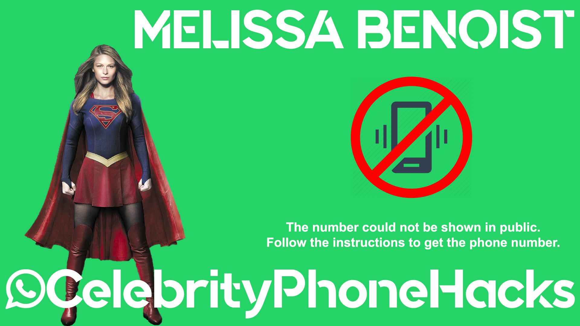 Melissa Benoist real phone number 2019 whatsapp hacked leaked