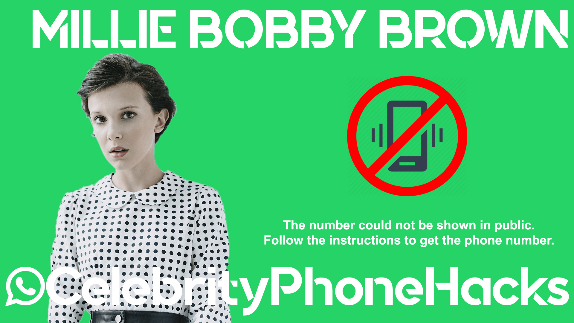 Millie Bobby Brown real phone number 2019 whatsapp hacked leaked