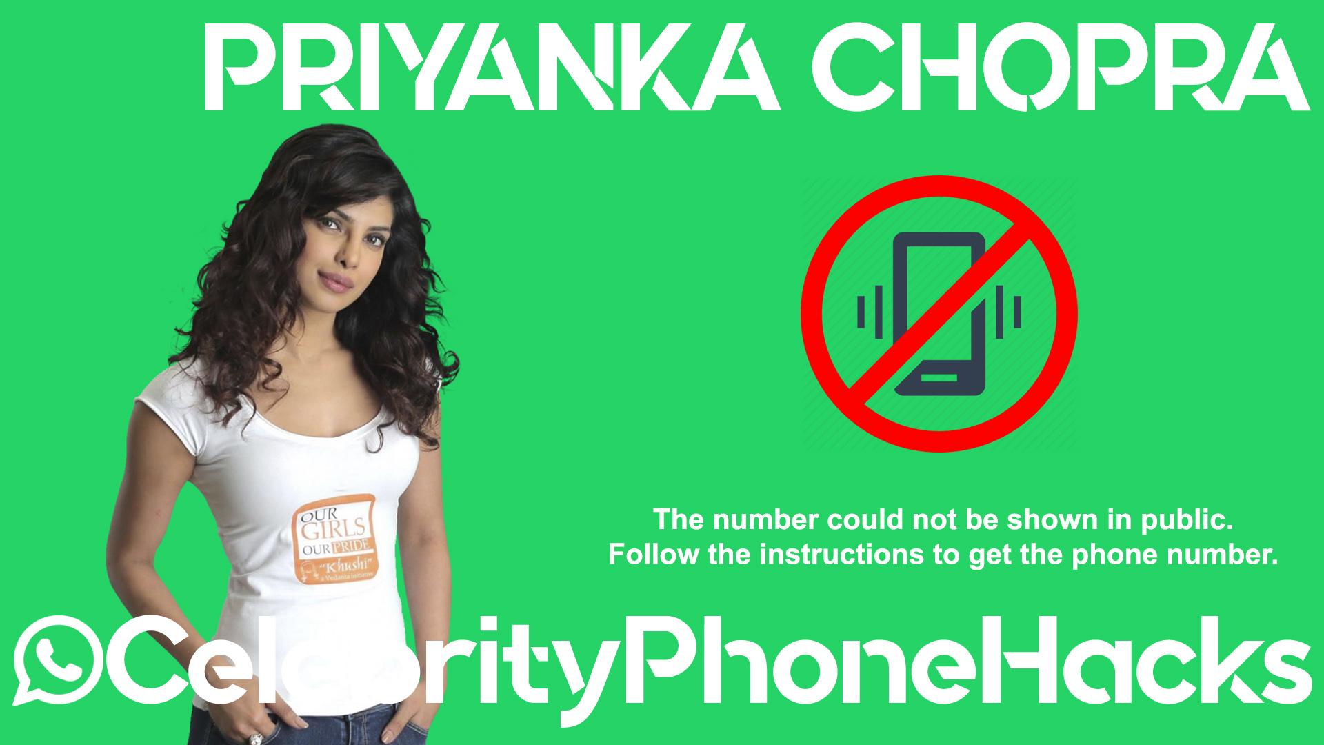 Priyanka Chopra real phone number 2019 whatsapp hacked leaked