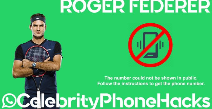 Roger Federer real phone number 2019 whatsapp hacked leaked